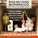 Researching Motherhood: NAMC Interview with Ginger Garner